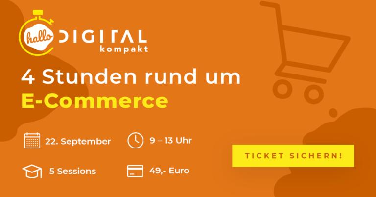 hallo.digital kompakt Thema E-Commerce Daten und Informationsübersicht für die erste Ausgabe 2021