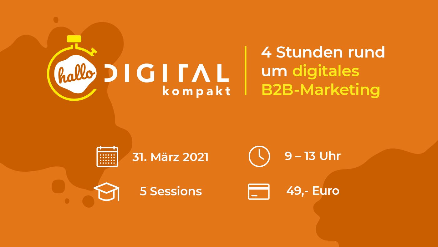 Event-Übersicht zur halbtägigen Convention. hallo.digital kompakt – Ein Vormittag rund um B2B-Marketing